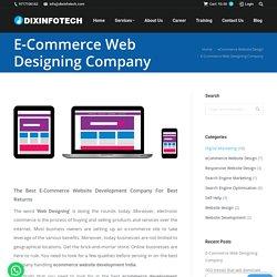 E-Commerce Web Designing Company- dixinfotech