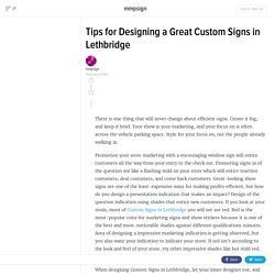 Tips for Designing a Great Custom Signs in Lethbridge