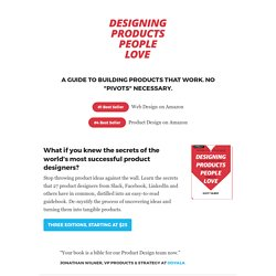 Designing Products People Love: How Great Designers Create Successful Products — A book by Scott Hurff