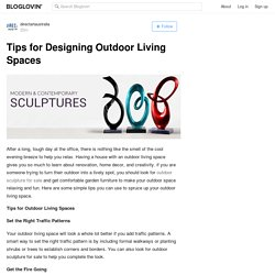 Tips for Designing Outdoor Living Spaces