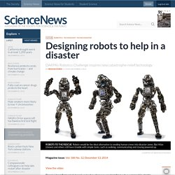 Designing robots to help in a disaster