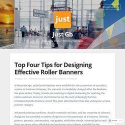 Top Four Tips for Designing Effective Roller Banners – Just Gb