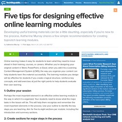 Five tips for designing effective online learning modules