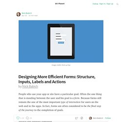 Designing More Efficient Forms: Structure, Inputs, Labels and Actions — UX Planet