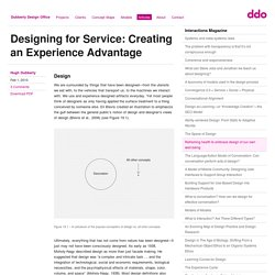 Designing for Service: Creating an Experience Advantage