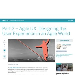 Part 2 – Agile UX: Designing the User Experience in an Agile World - SAP User Experience Community