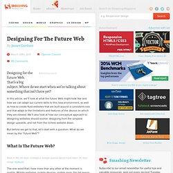 Designing For The Future Web - Smashing Magazine
