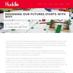 Designing our futures starts with why — Huddle