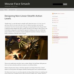 Mouse Face Smash » Blog Archive » Designing Non-Linear Stealth-Action Levels - Gameplay Wars – by Peter Tcherkes