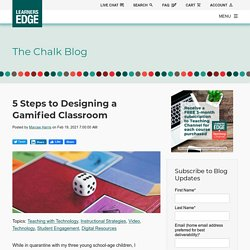5 Steps to Designing a Gamified Classroom