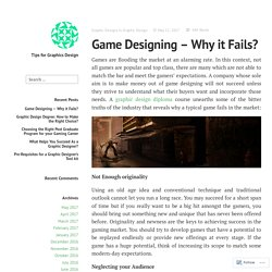 Game Designing – Why it Fails? – Tips for Graphics Design