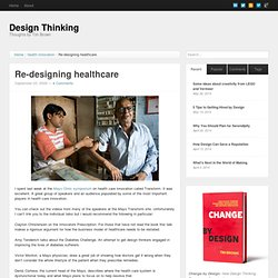 Re-designing healthcare