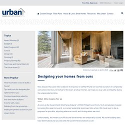 Designing your homes from ours