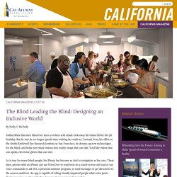 The Blind Leading the Blind: Designing an Inclusive World