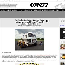 Designing for Space: Core77 visits NASA's Industrial Design Team, by Glen Jackson Taylor
