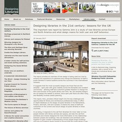 Designing libraries in the 21st century: lessons for the UK