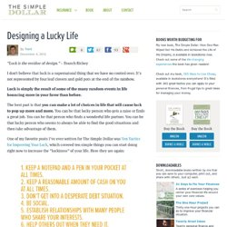 Designing a Lucky Life