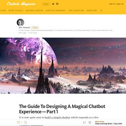 The Guide To Designing A Magical Chatbot Experience