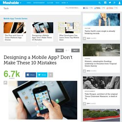 Designing a Mobile App? Don't Make These 10 Mistakes