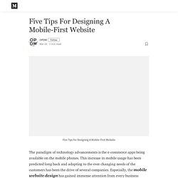 Five Tips For Designing A Mobile-First Website - OPDM - Medium