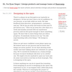 Designing in the open - (Ryan Singer)