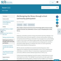 (Re)Designing the library through school community participation