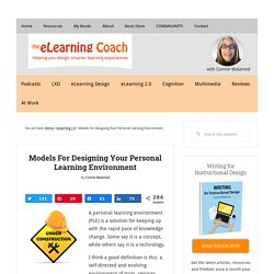 Models For Designing Your Personal Learning Environment