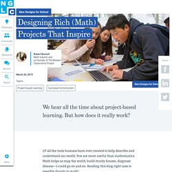 Designing Rich (Math) Projects That Inspire