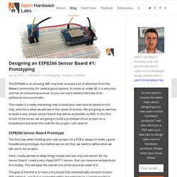 Designing an ESP8266 Sensor Board #1: Prototyping - Open Hardware Labs