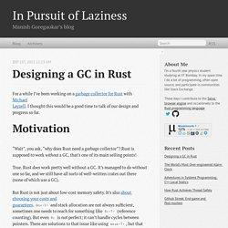 Designing a GC in Rust - In Pursuit of Laziness