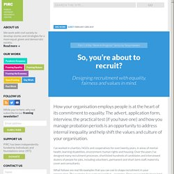 Designing recruitment with equality, fairness and values in mind
