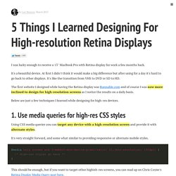 5 Things I learned designing for high-resolution retina displays