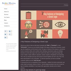 7 Key Features of Designing a Great Logo - Scrollmantra