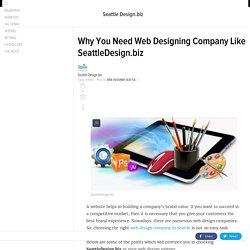 Reason to Hire Web Design Company Like SeattleDesign.biz