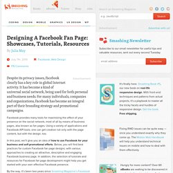 Designing A Facebook Fan Page: Showcases, Tutorials, Resources -