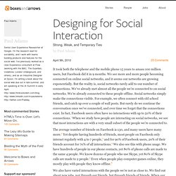 Designing for Social Interaction - Boxes and Arrows: The design
