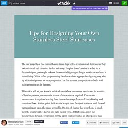 Tips for Designing Your Own Stainless Steel Staircases
