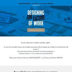 Designing the future of work