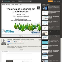 Designing and Theming Drupal for Mobile Devices