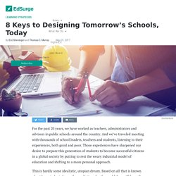 8 Keys to Designing Tomorrow's Schools, Today