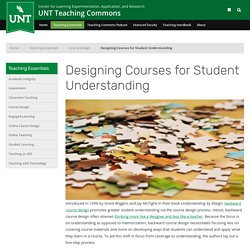 Designing Courses for Student Understanding