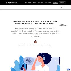 Designing your website as per user psychology: 5 tips to do it right