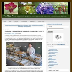 Designing a state-of-the-art taxonomic research workstation - The Plant Press
