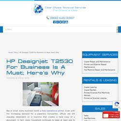 HP Designjet T2530 For Business Is A Must; Here's Why