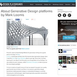 About Generative Design platforms by Mark Loomis