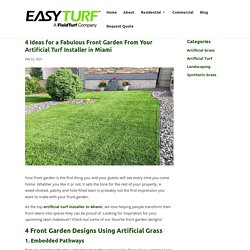 Front Garden Designs from an Artificial Turf Installer in Miami