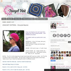 Danyel Pink Designs: CROCHET PATTERN - Ponytail Beanie