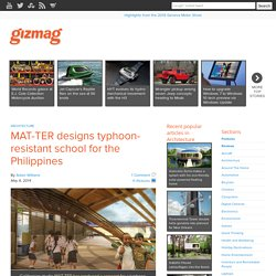 MAT-TER designs typhoon-resistant school for the Philippines