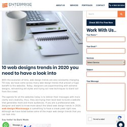 10 web designs trends in 2020 you need to have a look into