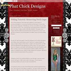 Phat Chick Designs: Fitting Tutorial: Removing Neck Gape